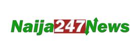 NAIJA247NEWS